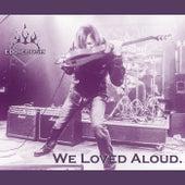 We Loved Aloud de Eddie Bush
