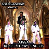 Aissa Gospel Funky Singers by Various Artists