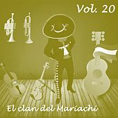 El Clan del Mariachi, Vol. 20 by Various Artists