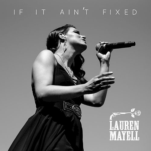 If It Ain't Fixed by Lauren Mayell