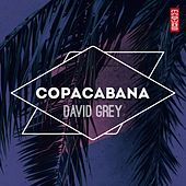 Copacabana by David Grey