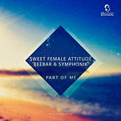 Part of Me van Sweet Female Attitude