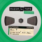 Somethin' Wit Jazz Remixes by Mr. V