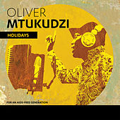 Holidays by Oliver Mtukudzi