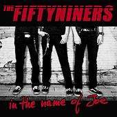 In the Name of Joe by The Fiftyniners
