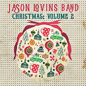 Christmas, Vol. 2 by The Jason Lovins Band