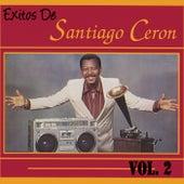 Exitos de Santiago Ceron, Vol. 2 by Santiago Ceron