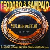 Mulher de peão (Ao vivo) de Teodoro & Sampaio