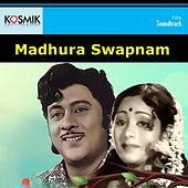 Madhura Swapnam (Original Motion Pictures Soundtrack) by Various Artists