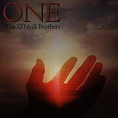 One by The O'Neill Brothers