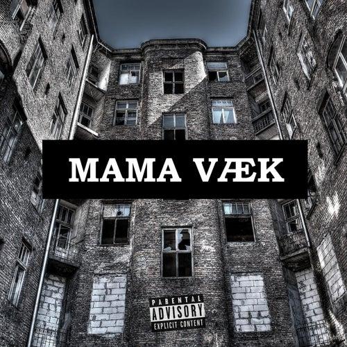 Mama Væk by Adam