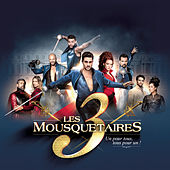 Le spectacle - Les 3 Mousquetaires (Live) by Various Artists