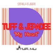 My Heart by TUFF