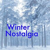 Winter Nostalgia by Various Artists