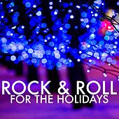 Rock & Roll For The Holidays von Various Artists