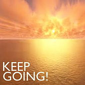 Keep Going! by Various Artists