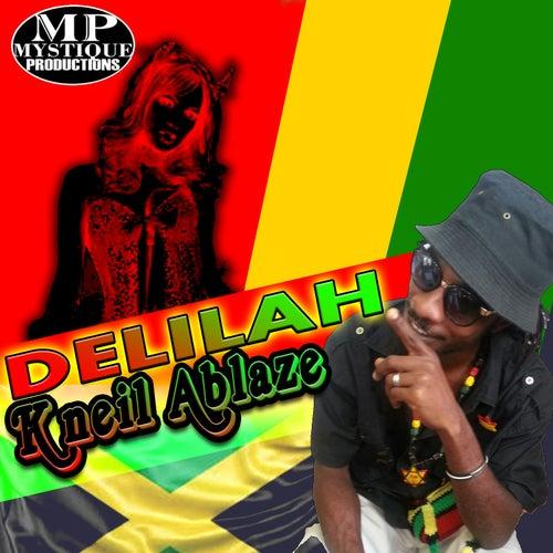 Delilah by K'Neil Ablaze