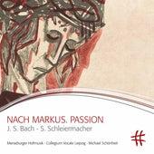 Schleiermacher: Nach Markus. Passion (Live) de Various Artists