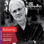 Adams: Short Ride in a Fast Machine by New York Philharmonic