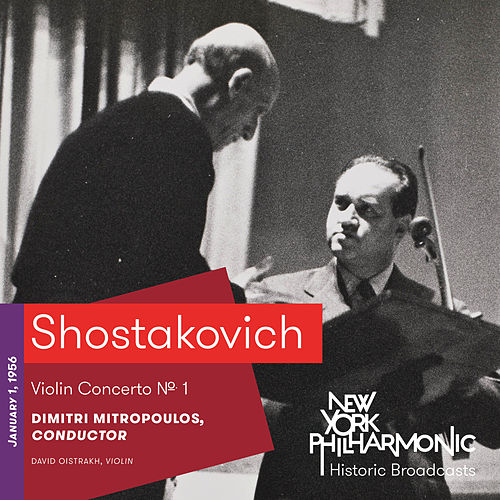 Shostakovich: Violin Concerto No. 1 by David Oistrakh