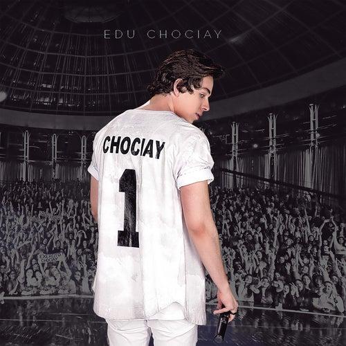 Chociay 1 (Ao Vivo) de Edu Chociay