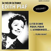 La voix de la France, Vol. 1 (Digitally Remastered) de Edith Piaf