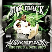 Macknificent (Chopped & Screwed) by M.C. Mack