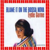 Blame It On The Bossa Nova by Eydie Gorme
