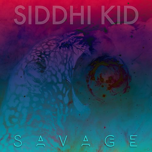 Savage by Siddhi Kid
