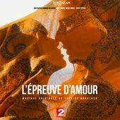 L'épreuve d'amour (Bande originale du film) de Various Artists