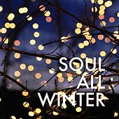 Soul All Winter by Various Artists