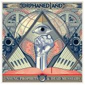Unsung Prophets And Dead Messiahs de Orphaned Land
