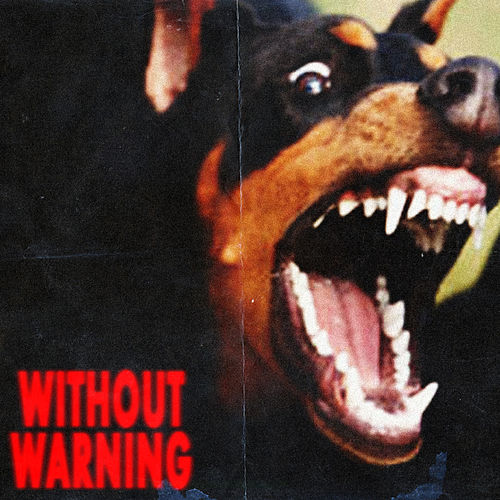 Without Warning by 21 Savage, Offset & Metro Boomin