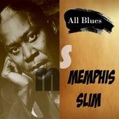 All Blues, Memphis Slim by Memphis Slim