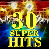 30 Super Hits de Various Artists