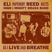 As I Live and Breathe de Eli 'Paperboy' Reed