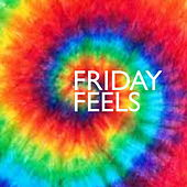 Friday Feels de Various Artists