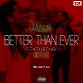 Better Than Ever (feat. Chippass) von Young Mezzy