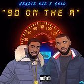 90 on the M by Headie One