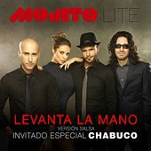 Levanta la Mano (Versión Salsa) [feat. Chabuco] de Mojito Lite