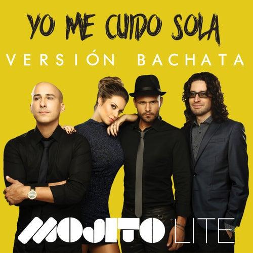Yo Me Cuido Sola (Versión Bachata) de Mojito Lite