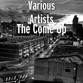 The Come Up de Various Artists