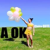 A Ok de Claire Qute