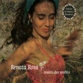 Manto dos Sonhos de Renata Rosa