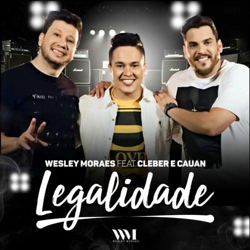 Legalidade de Wesley Moraes