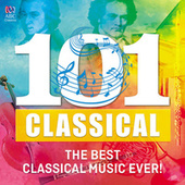 101 Classical: The Best Classical Music Ever! de Various Artists
