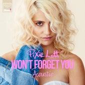Won't Forget You (Acoustic Mix) de Pixie Lott