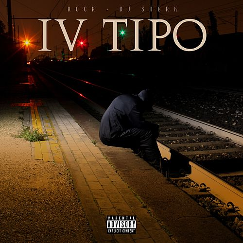 IV Tipo by Rock