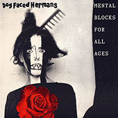 Mental Blocks for All Ages de Dog Faced Hermans
