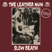 Slow Death (Extended Version) de Leather Nun